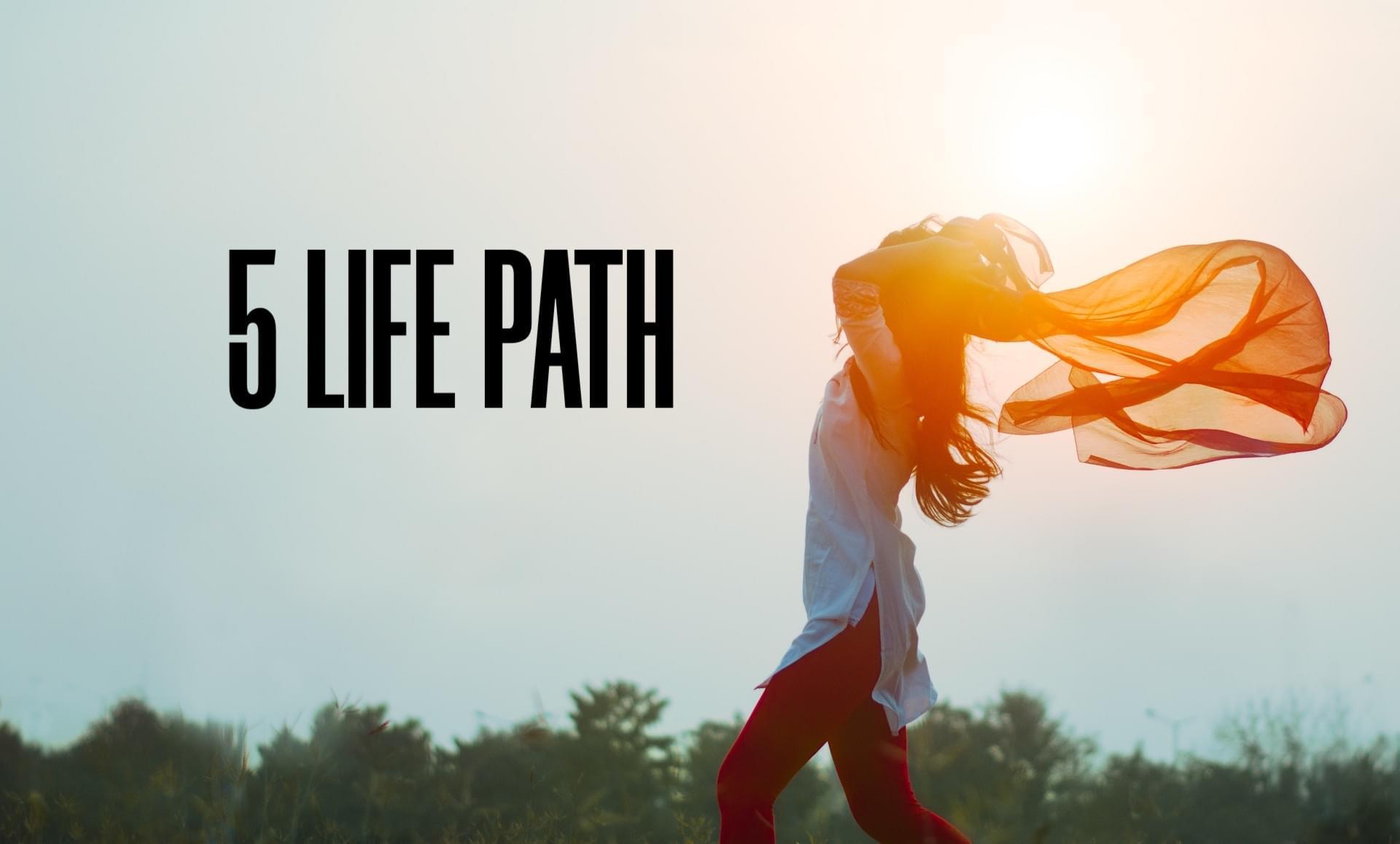5 Life Path: The Freedom Seeker | Felicia Bender