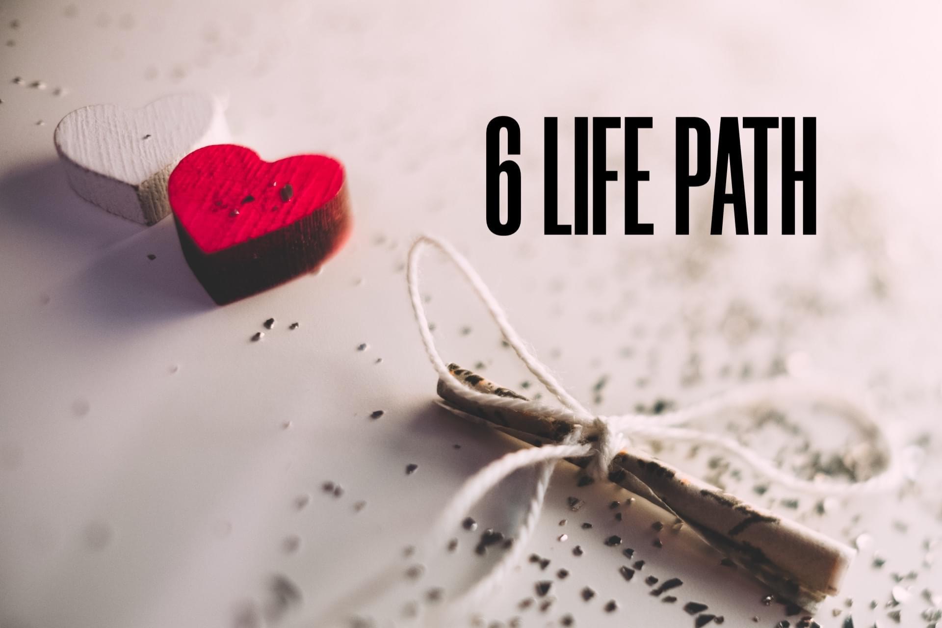 6 Life Path: The Nurturer | Felicia Bender